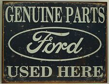 FORD GENUINE PARTS USED HERE METAL SIGN Car Auto Garage NEW Tin Retro Repro USA