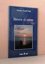 Zavorre di niente - Pandolfi Balbi - Kronion libri