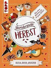Handmade Herbst. Basteln, Backen, Dekorieren: Bunt ... | Buch | Zustand sehr gut