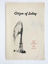 1947 Citizen of Luling Texas Silver Anniversary Oil Jubilee Magnolia Mobile
