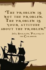 "Pirates Caribbean Quote The Problem Attitude Inspiration Funny 3"" Sticker"