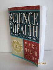 Science And Health: With Key To The Scriptures by Mary Baker Eddy