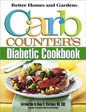 Carb Counter's Diabetic Cookbook (Better Homes & Gardens), Better Homes and Gard