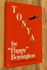 "TONYA by ""Pappy"" Boyington (HC/DJ) 1960"