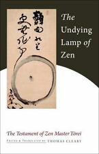 The Undying Lamp of Zen: The Testament of Zen Master Torei (Paperback or Softbac