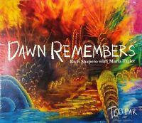 Dawn Remembers [Digipak] by Rich Shapero (CD, 2011, Outside Reading)