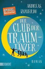 Der Club der Traumtänzer von Andreas Izquierdo (2017, Taschenbuch), UNGELESEN