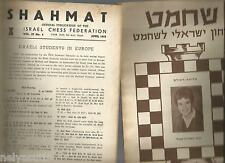 "CHESS MAGAZINE ""SHAHMAT"" OFFICIAL PUBLICATION ISRAEL CHESS FEDERATION 1964-1984"