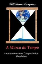 A Marca do Tempo (Portuguese Edition)-ExLibrary