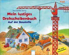 Döring, Hans-Günther - Mein lustiges Drehscheibenbuch: Baustelle