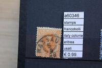 FRANCOBOLLI ITALIA COLONIE ERITREA USATI STAMPS ITALY USED (A60346)