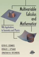 Multivariable Calculus and Mathematica : With Applications to Geometry and...