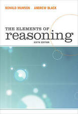 NEW The Elements of Reasoning by Ronald Munson