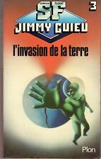 L'INVASION DE LA TERRE JIMMY GUIEU (PLON SF 3) 1979