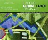 Nuovo Album di ARTE e IMMAGINE (3 tomi + DVD) La scuola editore cod9788835037064