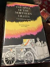 Vintage Hardcover The Spell of the Northern Lights by Lucy Johnston Sypher 1975