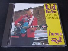 Kid Rocker And The Phantoms - I'm on a Roll (CD 1997)