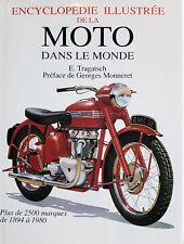 Livre Encyclopédie illustrée de la Moto dans le Monde E. Tragatsch 1993