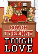 Coach Tyranny: Tough Love (DVD, 2011) WORLD SHIPPING AVAIL!