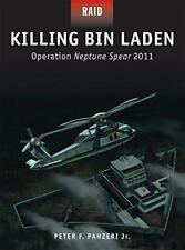 Killing Bin Laden : Opération Neptune Spear 2011 (RAID) par Peter Panzeri Livre