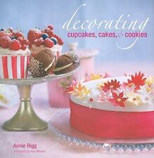 Decorating Cupcakes, Cakes, and Cookies : Pretty Cakes, Clever Cookies and Cute