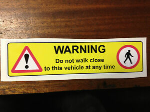 vehicle warning sticker do not walk close to this vehicle CROSSRAIL COMPLIANT