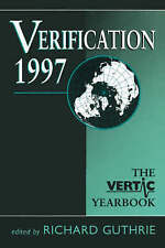 Verification 1997: The Vertic Yearbook by Guthrie, Richard