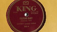 Cowboy Copas  - 78rpm single 10-inch - KING #505 Filipino Baby
