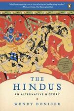 The Hindus : An Alternative History by Wendy Doniger, 2010, Brand New, Hinduism