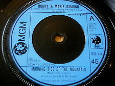 "DONNY & MARIE OSMOND - MORNING SIDE OF THE MOUNTAIN     7"" VINYL"
