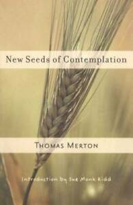 New Seeds of Contemplation - Paperback By Merton, Thomas - GOOD