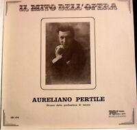 Aurelian Pertile Ist Der Beruf Di Tenor: Die Mito Dell'Meisterstück - LP