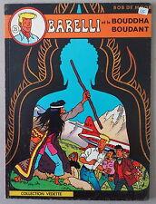 BOB DE MOOR   ** BARELLI 3. ET LE BOUDDHA BOUDANT **  EO VEDETTE 1974