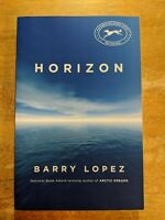 Horizon by Barry Lopez (ARC, Paperback, Uncorrected Proof) Natural History NEW