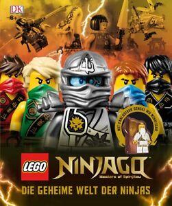 LEGO® NINJAGO®. Die geheime Welt der Ninjas (Deutsch) Gebundene Ausgabe