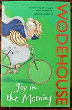 Joy in the Morning (Jeeves & Wooster) - Trade Pbk By Wodehouse, P.G. - Like New