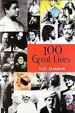 100 Great Lives by H.D Sharma