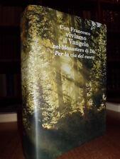 Con Francesco viviamo il Vangelo nel Monastero di Dio. Per la via del cuore 2007