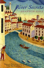 River Secrets (Books of Bayern), Shannon Hale, New Book