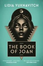 The Book of Joan by Lidia Yuknavitch 9781786892423 | Brand New