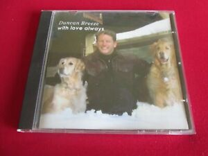 DUNCAN BREEZE - WITH LOVE ALWAYS - SIGNED INLAY CD