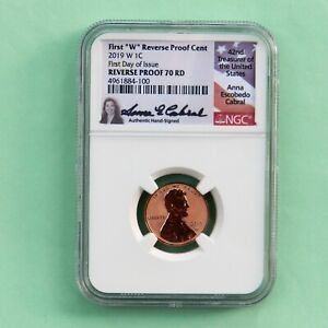 """2019 W REVERSE PROOF Lincoln Cent FIRST DAY OF ISSUE NGC PF 70 RD, (First """"W"""")"""