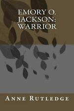 Emory O. Jackson, Warrior, Paperback by Rutledge, Anne G., Like New Used, Fre...