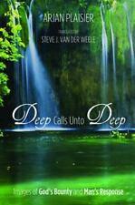 Deep Calls Unto Deep: Images of God s Bounty and Man's Response