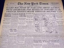 1944 NOV 20 NEW YORK TIMES - ALLIES WIN ABOVE AACHEN, METZ ENCIRCLED - NT 2356