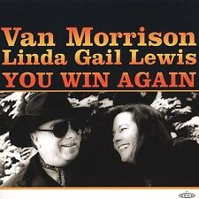 You Win Again by Linda Gail Lewis/Van Morrison (CD, Sep-2000)