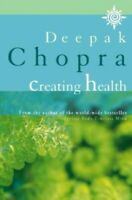 Creating Health by Chopra, Deepak Paperback Book The Fast Free Shipping