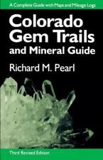 Colorado Gem Trails and Mineral Guide by Richard M. Pearl (1972, Paperback,...
