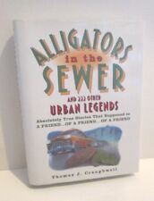 ALLIGATORS IN THE SEWER AND 222 OTHER URBAN LEGENDS CRAUGHWELL HARDCOVER BOOK