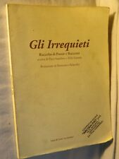 GLI IRREQUIETI Paco Sanchez Aldo Guerra Casa di Cura La Quiete 1997 libro di per
